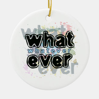 WHATEVER Double-Sided CERAMIC ROUND CHRISTMAS ORNAMENT