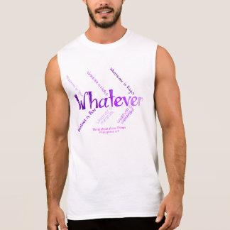 Whatever Sleeveless Shirt