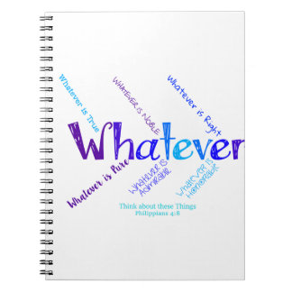 Whatever Spiral Notebook