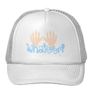 Whatever! Trucker Hat