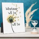 Whatever Will Be Plaque