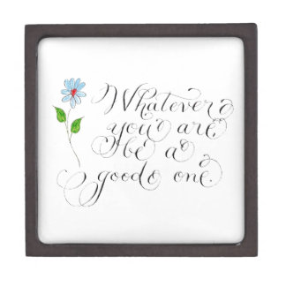 Whatever you are inspirational quote typography keepsake box