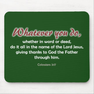 Whatever You Do (dark background) Mouse Pad