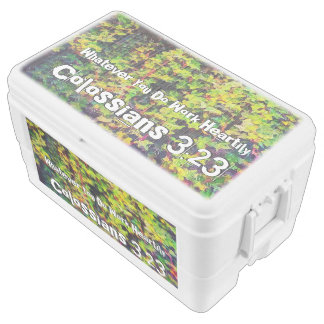 Whatever You Do Work Heartily Colossians 3 23 Chest Cooler