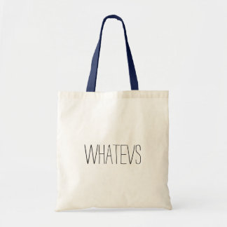 whatevs tote bag canvas bags