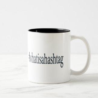 #whatisahashtag Two-Tone coffee mug