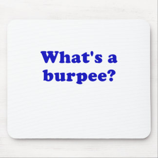 Whats a Burpee Mouse Pad