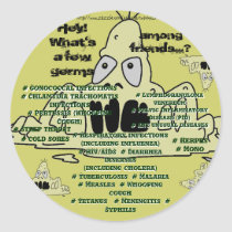 What's a few GERMS among friends..?? Sticker