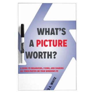 """""""What's a Picture Worth?"""" Swag Dry Erase Board"""