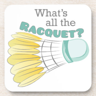 What's All The Racquet? Beverage Coaster