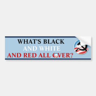 What's Black & White Car Bumper Sticker