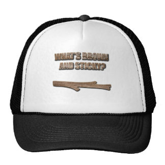 What's Brown and Sticky Joke Trucker Hat