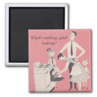 What's cooking, good looking? 2 inch square magnet