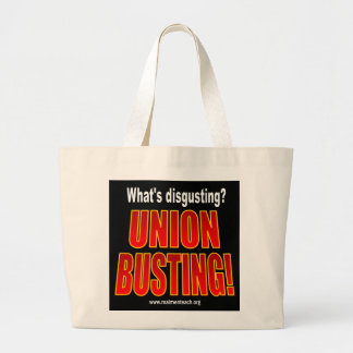 What's disgusting? Union Busting! Canvas Bags