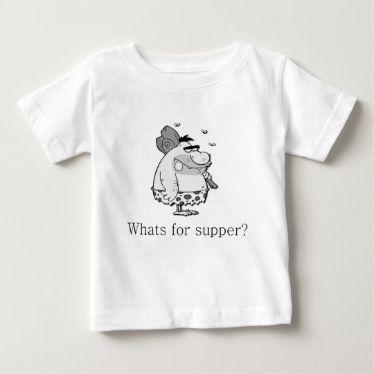 Whats for supper? baby T-Shirt