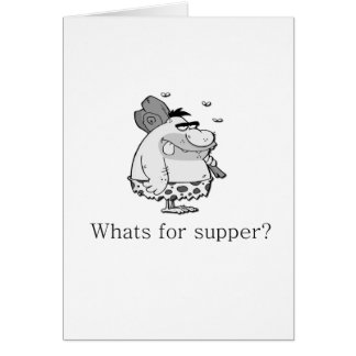 Whats for supper? card