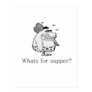 Whats for supper? postcard