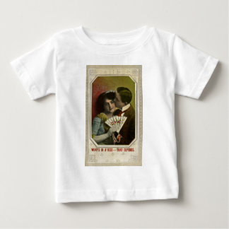 What's In a Kiss -- That Depends Baby T-Shirt