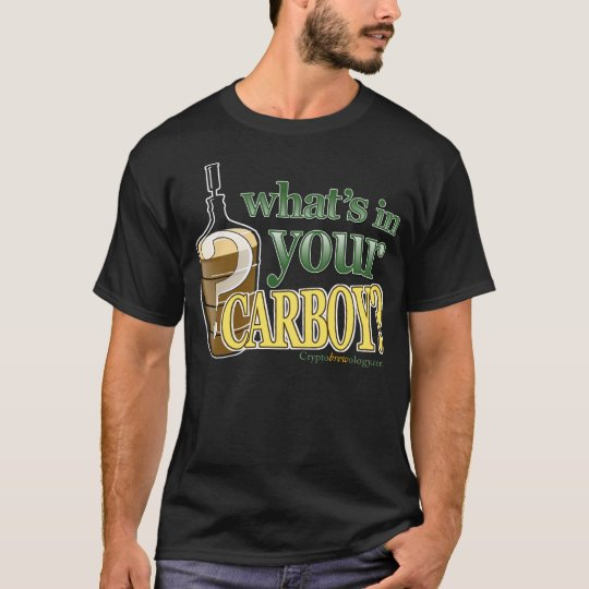 What's in Your Carboy Black Men's T-Shirt