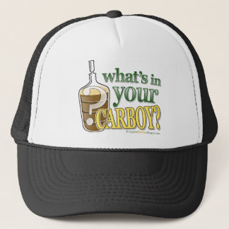 What's In Your Carboy Slogan Trucker Hat