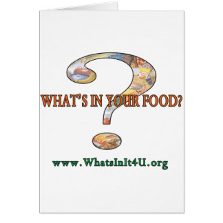 What's In Your Food? Greeting Card