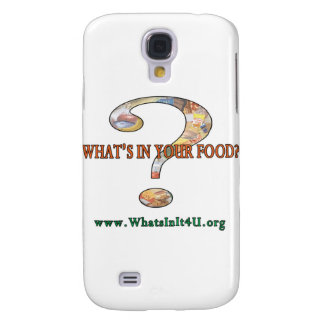 What's In Your Food? Galaxy S4 Cases