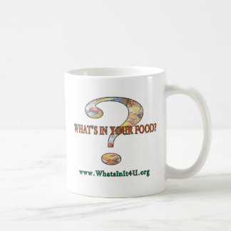 What's In Your Food? Classic White Coffee Mug