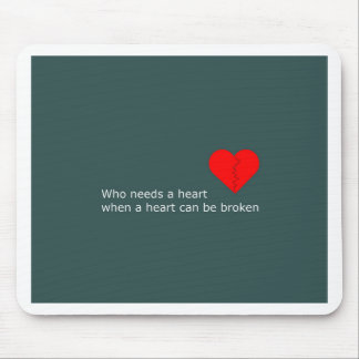 What's love got to do with it mouse pad
