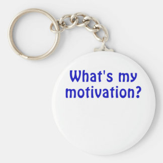 Whats My Motivation Keychain