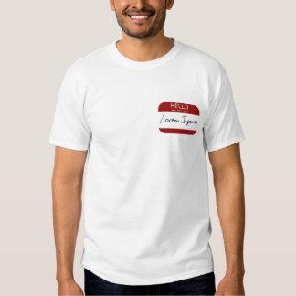 What's my name again? tee shirts
