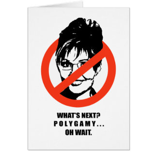 WHAT'S NEXT. POLYGAMY. GREETING CARD