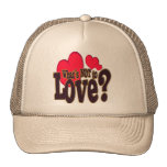 What's Not To Love? - Hat