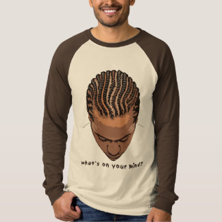 what's on your mind? t shirt