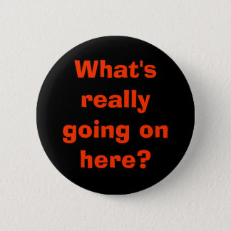 What's really going on here? pinback button