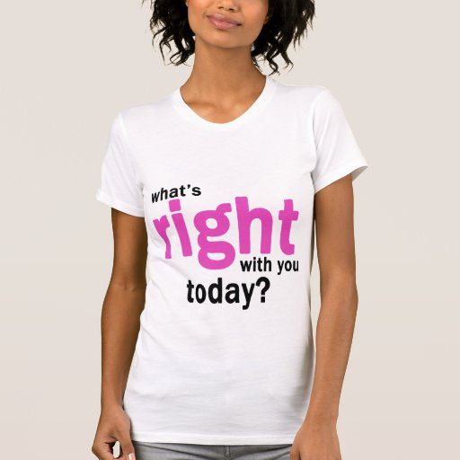 What's Right? Tee