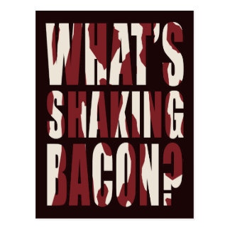 What's Shaking Bacon? Postcard