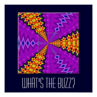 WHAT'S THE BUZZ? POSTER