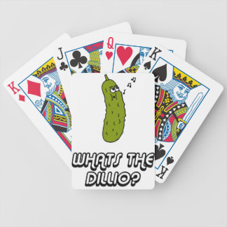 Whats the dillio? bicycle playing cards
