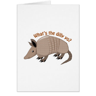 Whats The Dilly Greeting Card