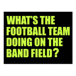 What's the Football Team Doing? School Band Humour Postcard