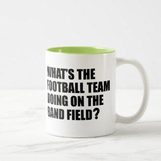What's the Football Team Doing? School Band Humour Two-Tone Coffee Mug