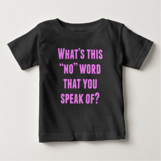 What's This No Word Baby T-Shirt