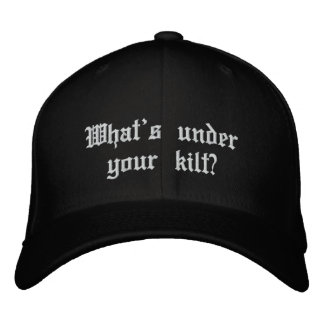 What's under your kilt? embroidered baseball cap