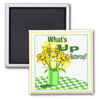 Whats Up Buttercup 2 Inch Square Magnet