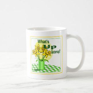 Whats Up Buttercup Coffee Mug