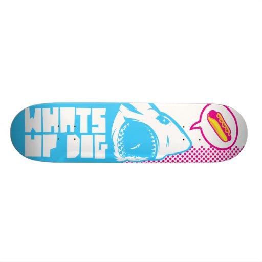 What's Up Dog Custom Skate Board