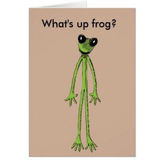 What's up frog? card