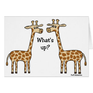 What's up? Funny Giraffe Greeting Card