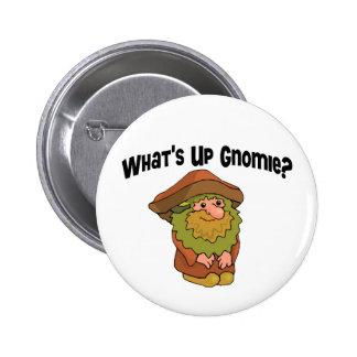 What's Up Gnomie 2 Inch Round Button