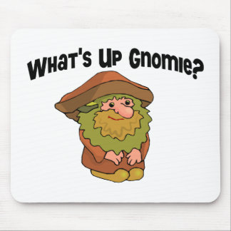 What's Up Gnomie Mouse Pad